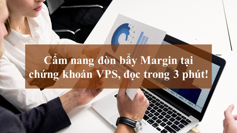 Cam nang don bay Margin VPS